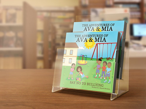 The Adventures of Ava & Mia: Say No To Bullying