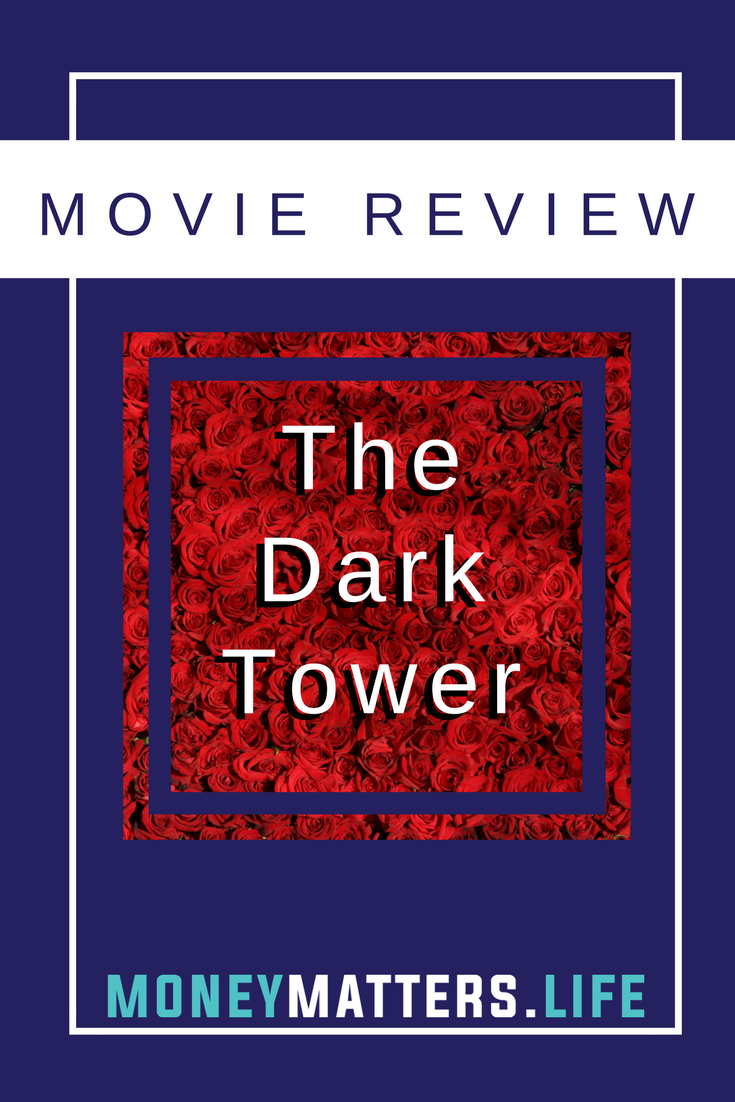 Dark Tower Movie Review