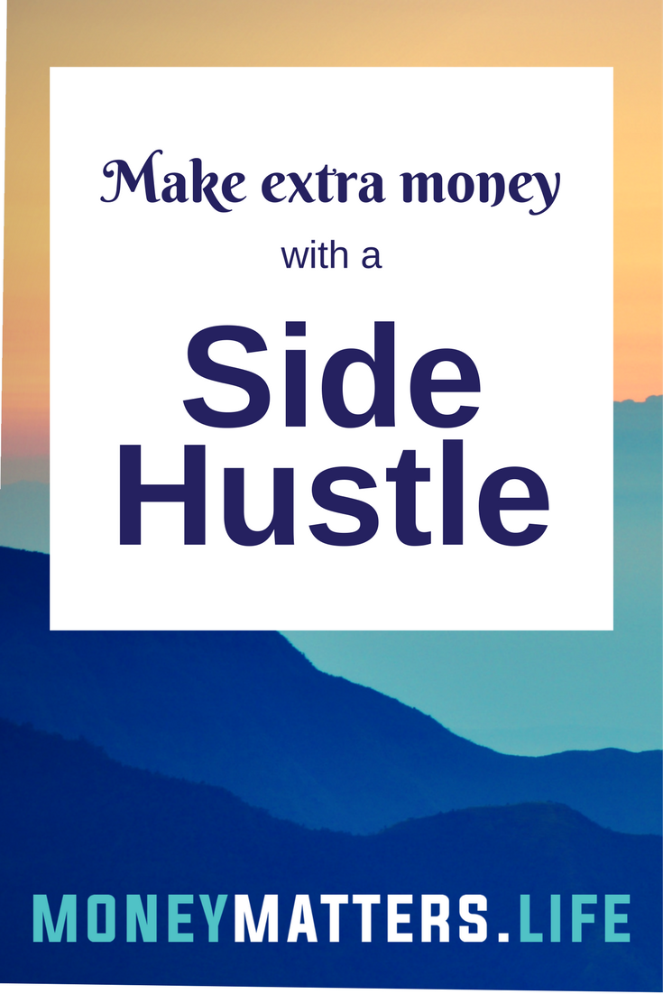 Side hustle for extra money