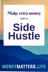 Side hustle for extra money
