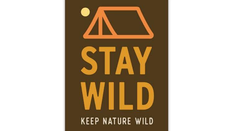 Keep Nature Wild // Stay Wild Sticker