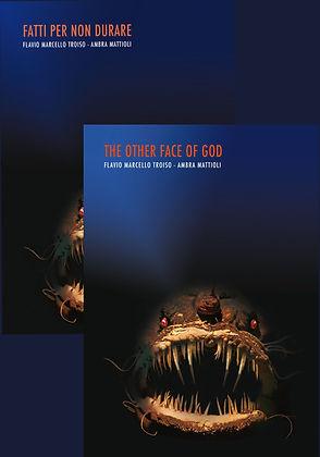 Ambra Mattioli Writer | Amber's World | Fatti per non durare | The Other face of God
