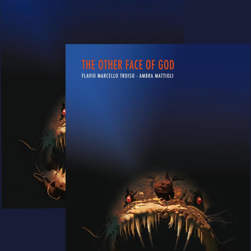 Fatti per non Durare - The Other Face of God, Ambra Mattioli Blog News