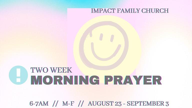 2 Week Morning Prayer