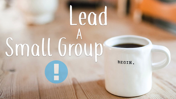 Lead a Small Group Banner.001.jpeg