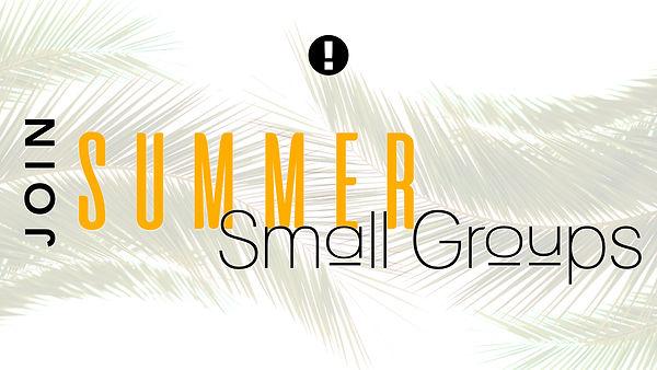 Summer Small Groups 2021.001.jpeg