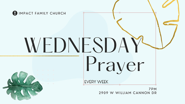 Wednesday Prayer Service