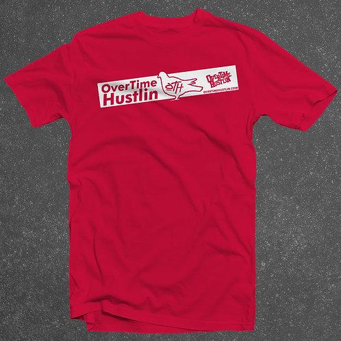 """OverTime Hustlin """"Preme Style (Long)"""" T-Shirt"""