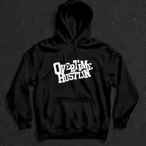 Overtime Hustlin Original Hoodie