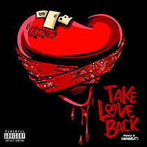 """King OG """"Take Love Back"""" {Stream}"""