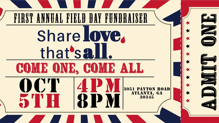 INVITATION                                            Share LOVE, That's ALL. FIELD DAY TICKETS