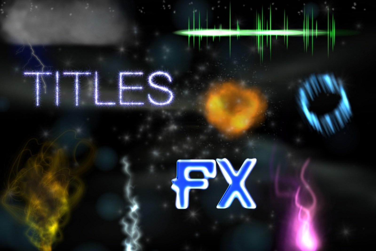 TITLES & FX