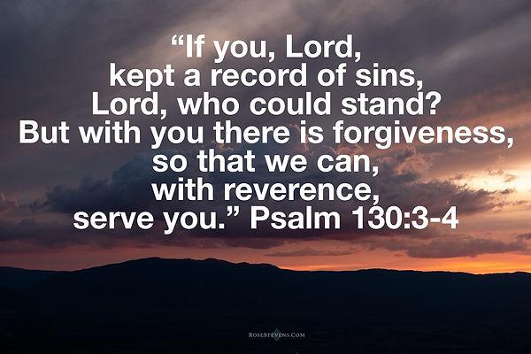 Psalm 130.3-4.JPG
