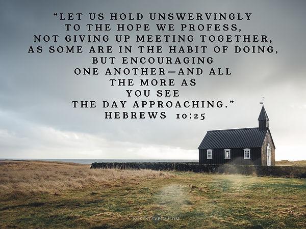 Hebrews 10.25b.JPG