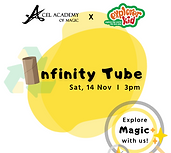 Infinity Tube_Acel Academy of Magic