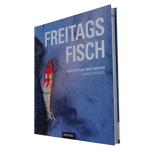 FREITAGS FISSCH - Rezepte für jede Woche