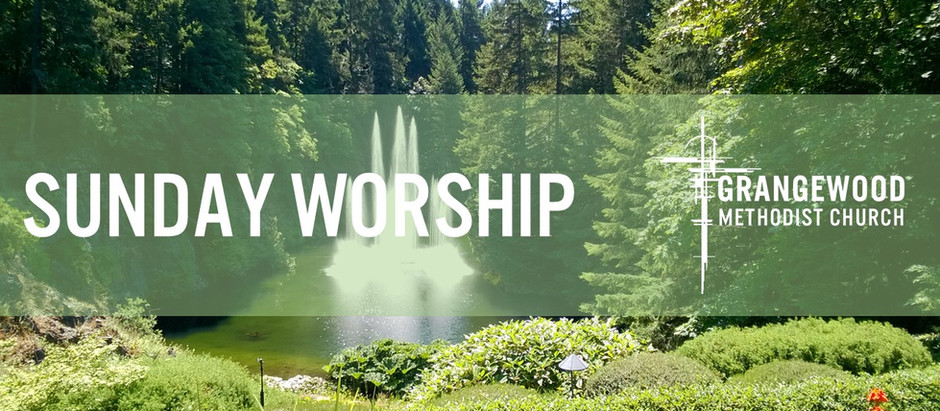 Sunday Worship - 22nd August 2021