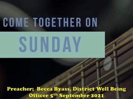Sunday Worship  - 5 September 2021 - Come Together on Sunday