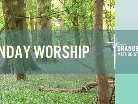 Sunday Worship - 23rd May 2021