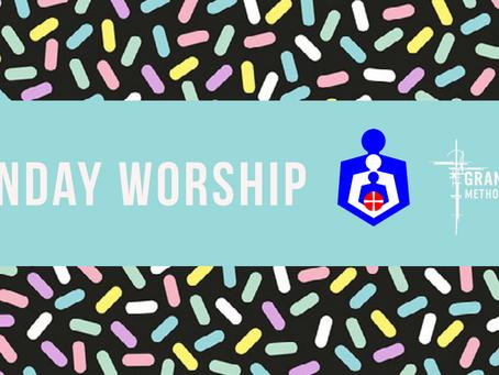 Sunday Worship - Sunday 5th July