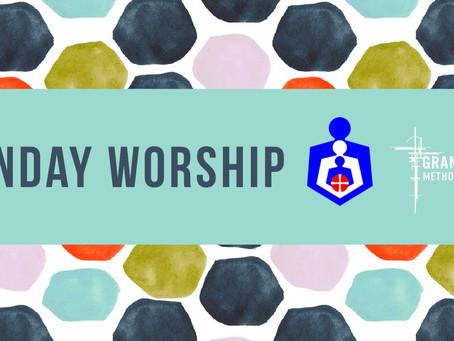 Sunday Worship - Sunday 2nd August
