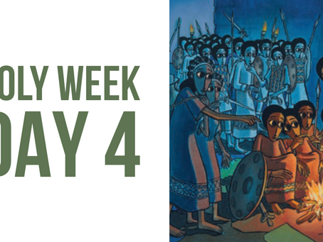 Holy Week Reflections - Day 4