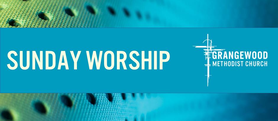Sunday Worship - Sunday 20th Sept