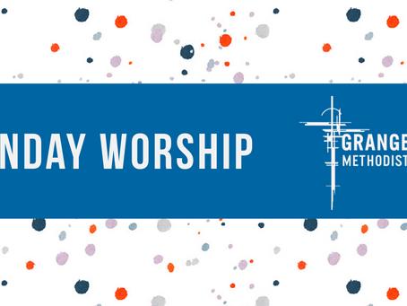 Sunday Worship - Sunday 24th May