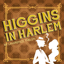 Higgins in Harlem
