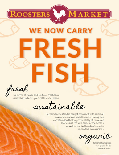 We now carry FRESH FISH!