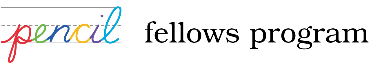Pencil Fellow Program