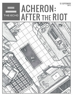 The Echo - Day 2: Acheron After the Riot