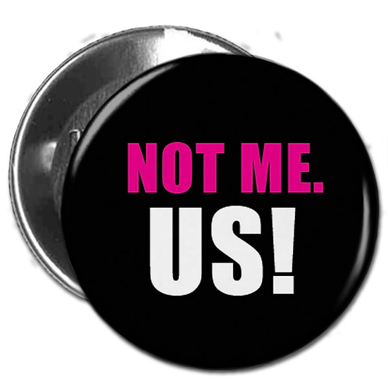 Not me. US!