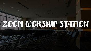 ZOOM WORSHIP STATTION 2.JPG