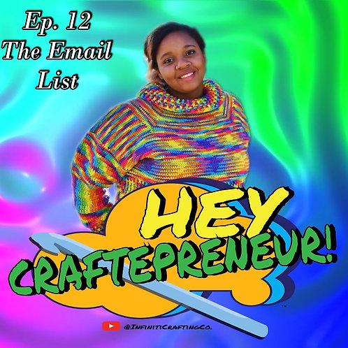 Hey Craftepreneur! Podcast Episode #12
