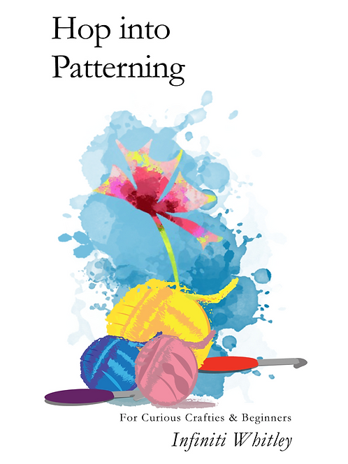 Hop Into Patterning: For Curious Crafties & Beginners E-Book