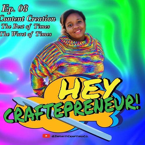Hey Craftepreneur! Podcast Episode #8