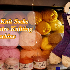 How to Knit Socks on the 22 Needle Sentro Mini Knitting Machine