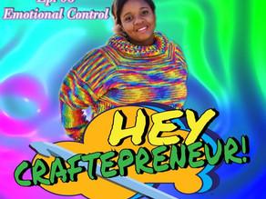 Hey Craftepreneur! Episode 6