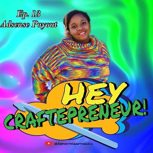 Hey Craftepreneur! Podcast Episode #13