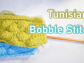 How to Crochet the Tunisian Bobble Stitch