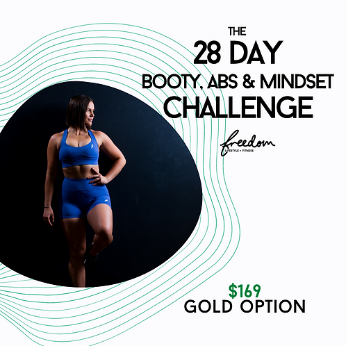 28 Day Booty, Abs & Mindset Challenge - Gold Option - Members