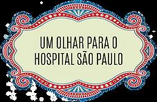 Um Olhar para o Hospital São Paulo