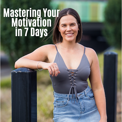 Mastering Your Motivation in 7 Days.png