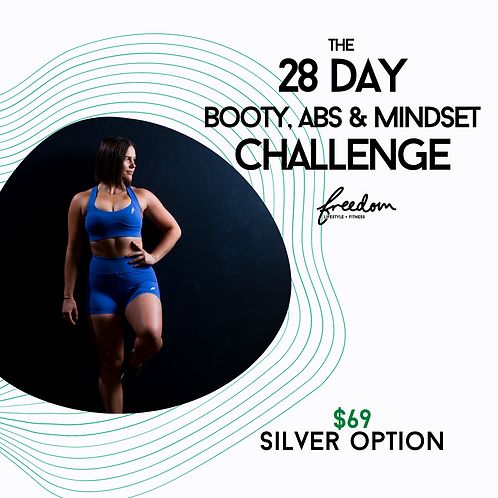 28 Day Booty, Abs & Mindset Challenge - Silver Option - Members