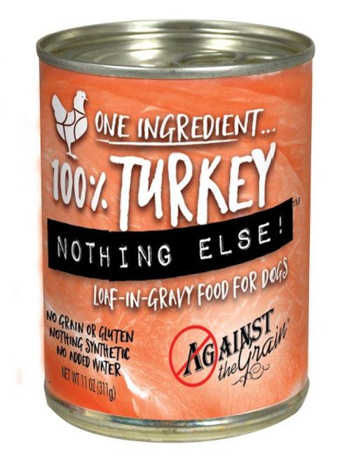 Against the Grain Nothing Else Turkey
