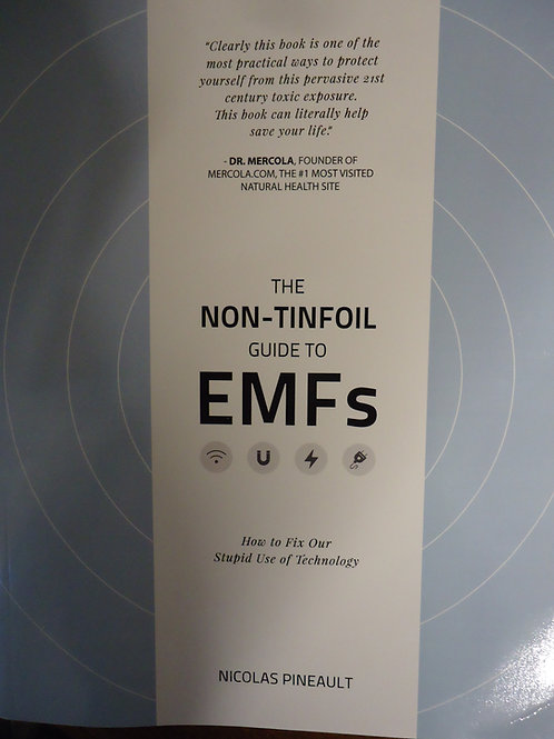 The Non-Tinfoil Guide to EMFs by Nicolas Pineault