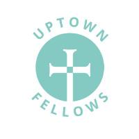 Uptown Fellows