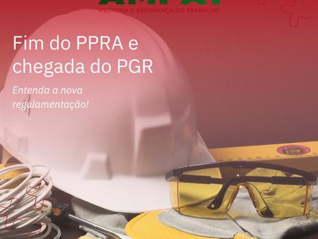 Fim da PPRA e chegada do PGR
