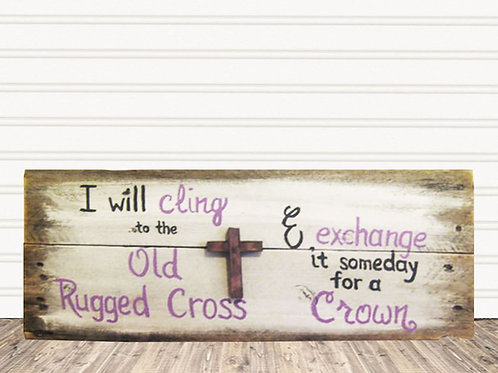 Old Rugged Cross Wood Sign